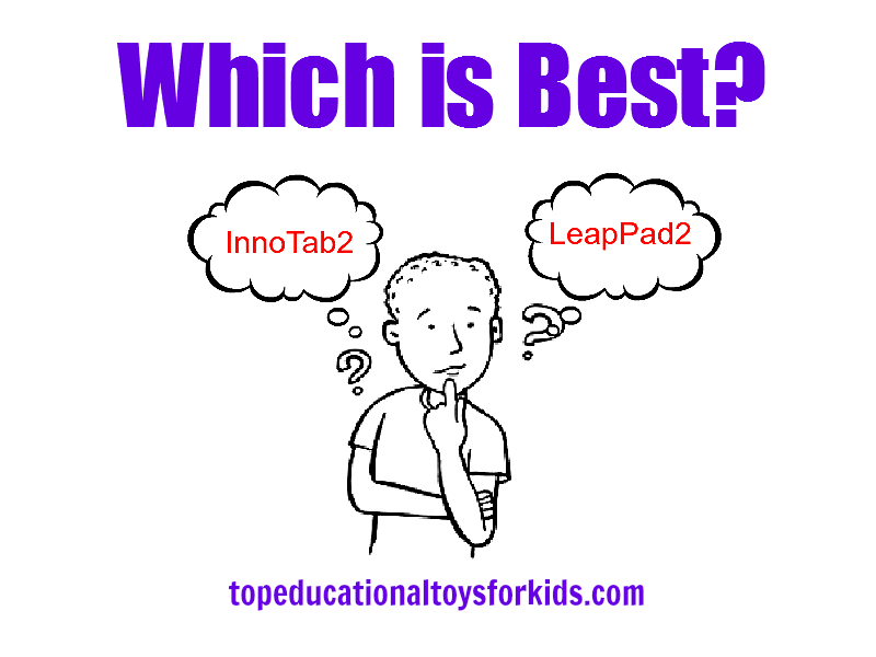 InnoTab2 vs LeapPad2: Which One is Best?