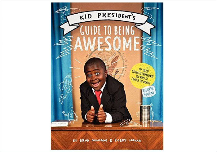 Gifts for 9 year olds - Kid President's guide to being awesome