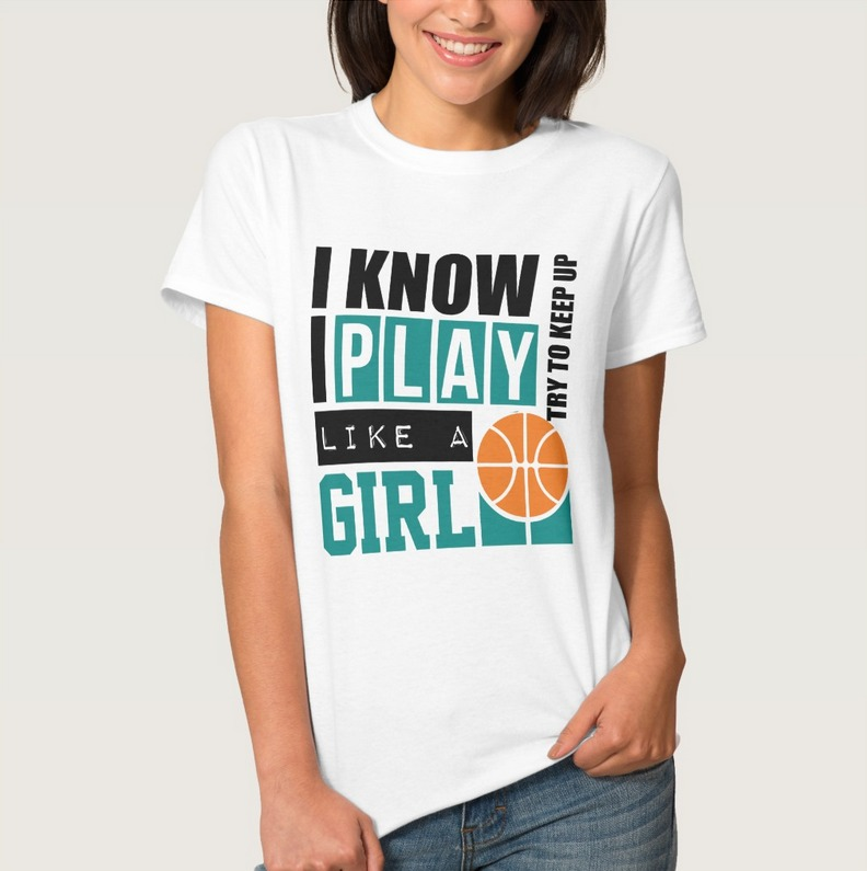 Basketball gifts for girls - play like a girl t-shirt