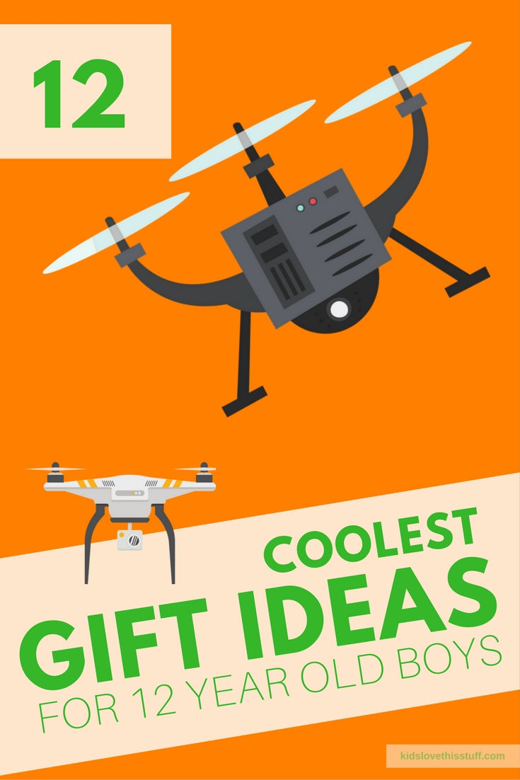 The Coolest Gift Ideas For 12 Year Old Boys In 2017